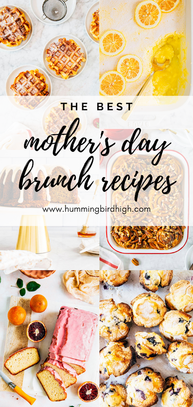 the best mother's day brunch recipes on hummingbird high